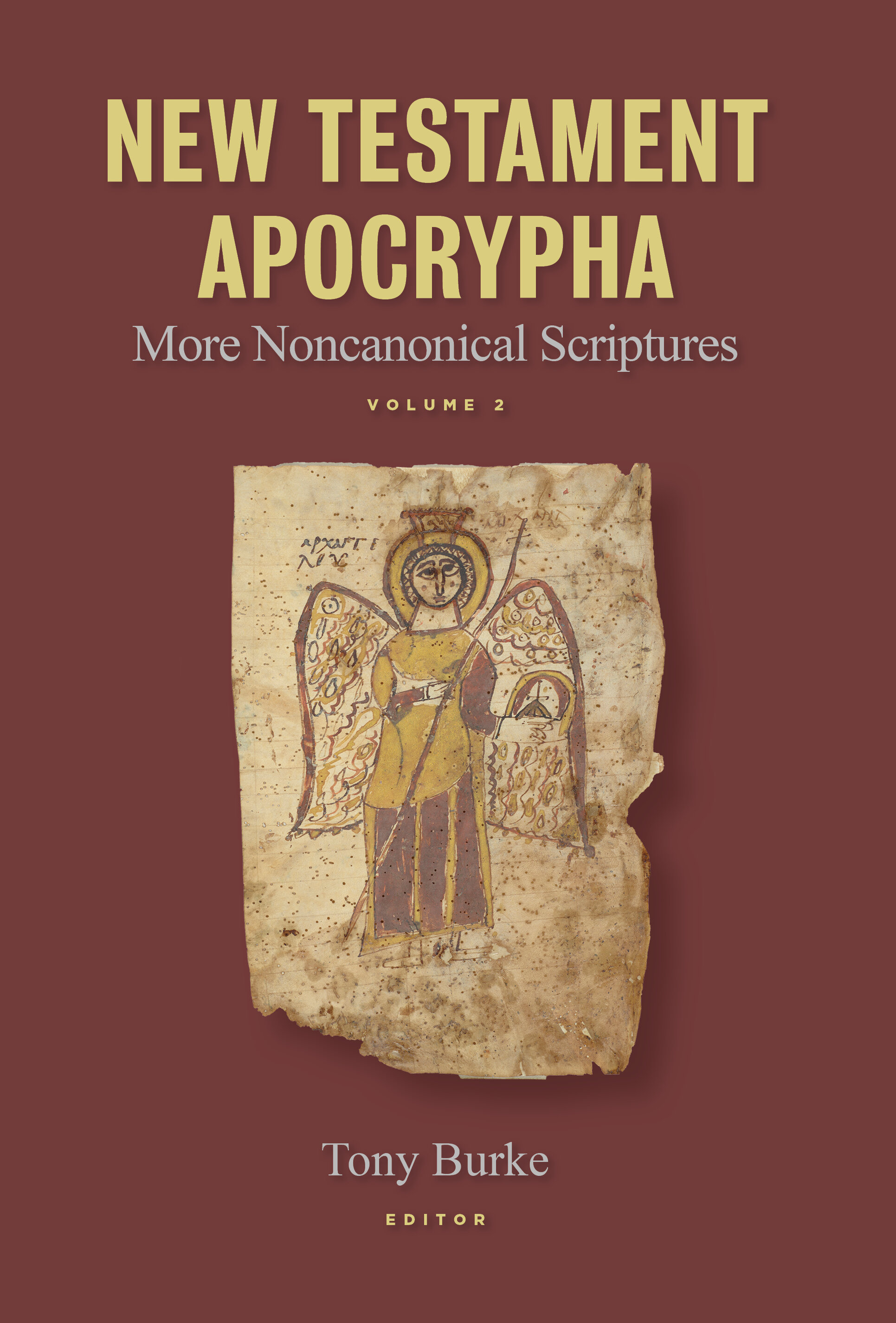 New Testament Apocrypha: More Noncanonical Scriptures, vol. 2