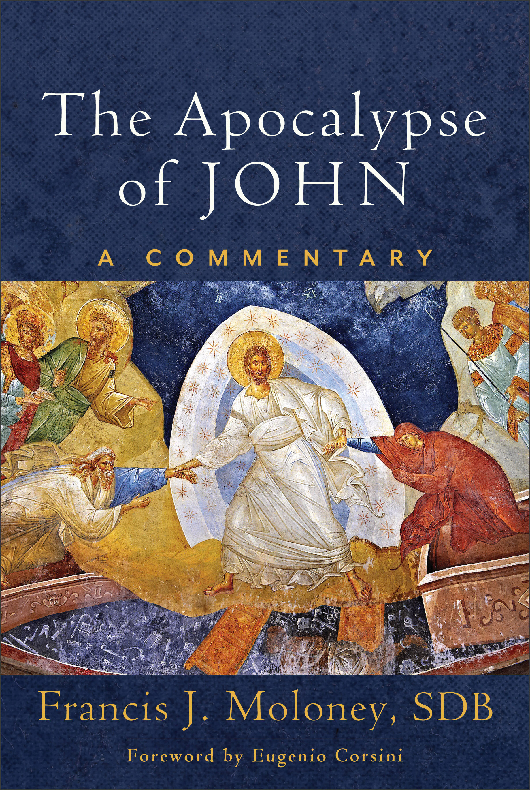 The Apocalypse of John: A Commentary