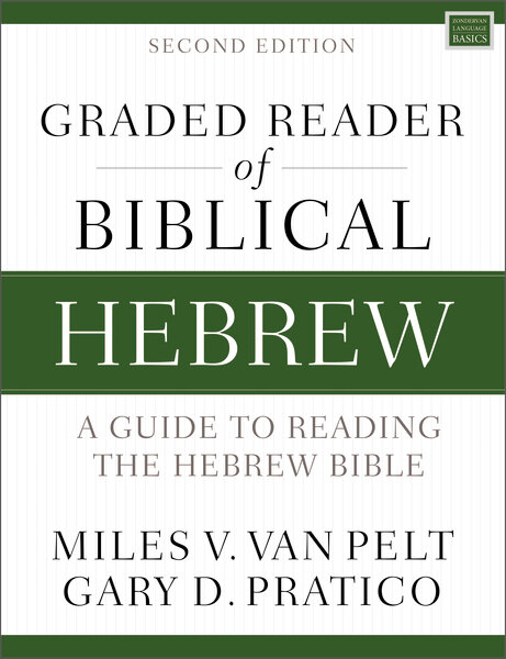 Graded Reader of Biblical Hebrew: A Guide to Reading the Hebrew Bible, 2nd ed.