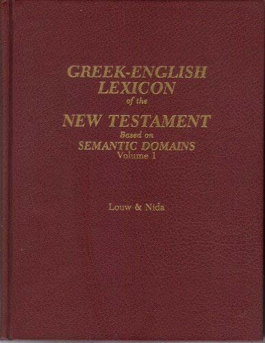 Greek-English Lexicon of the New Testament Based on Semantic Domains