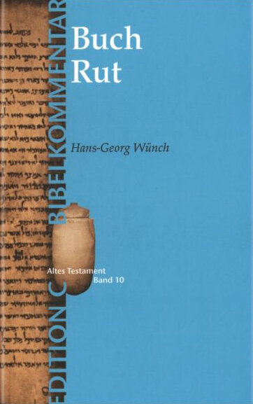 Das Buch Rut (Edition C)
