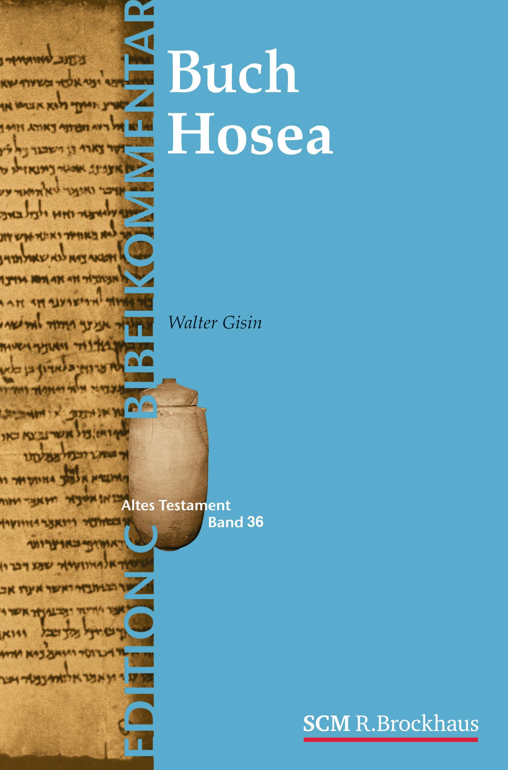 Das Buch Hosea (Edition C)