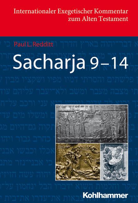 Sacharja 9–14 (Internationaler Exegetischer Kommentar zum Alten Testament | IEKAT)