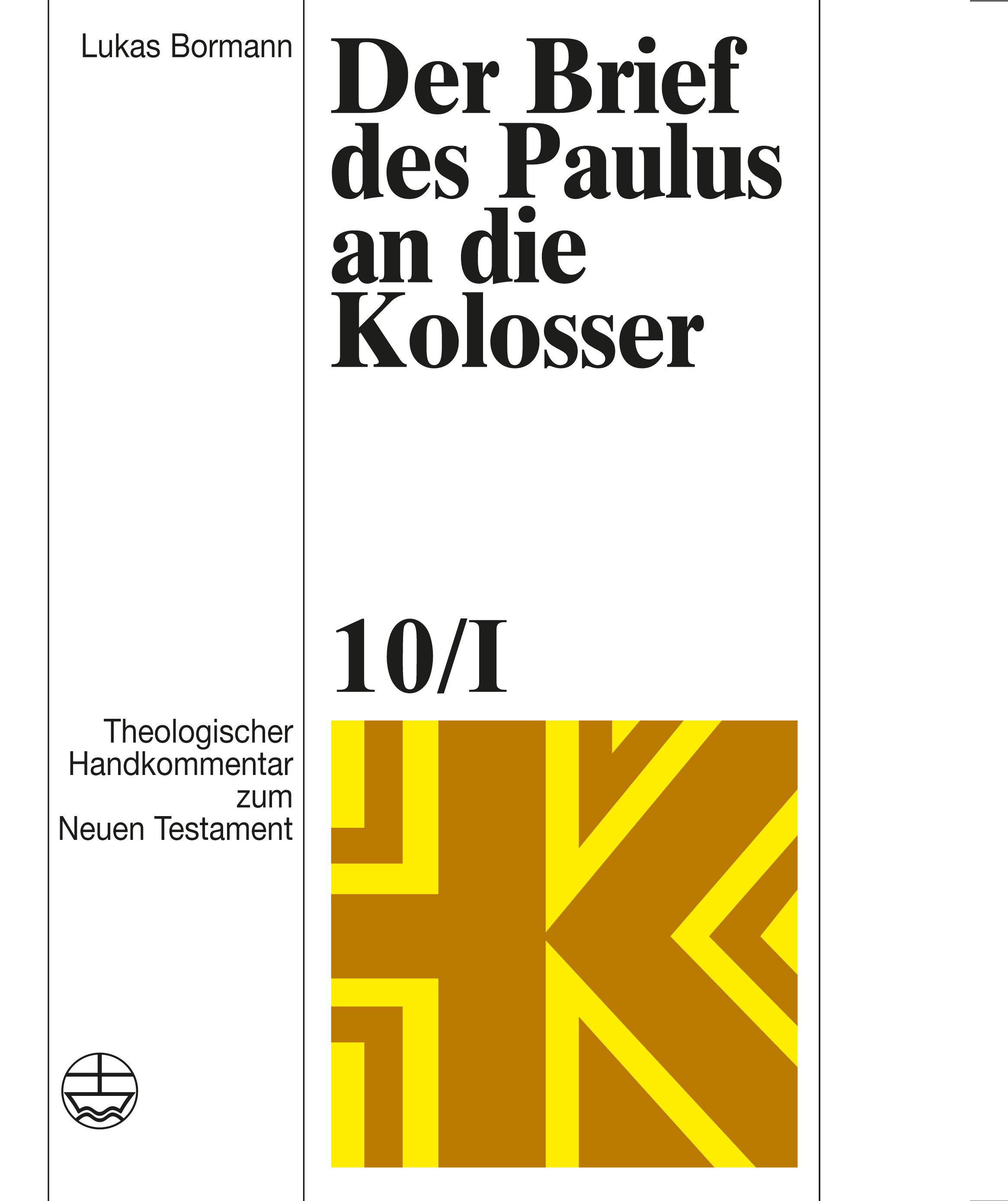 Der Brief des Paulus an die Kolosser (Theologischer Handkommentar zum Neuen Testament | ThHK)