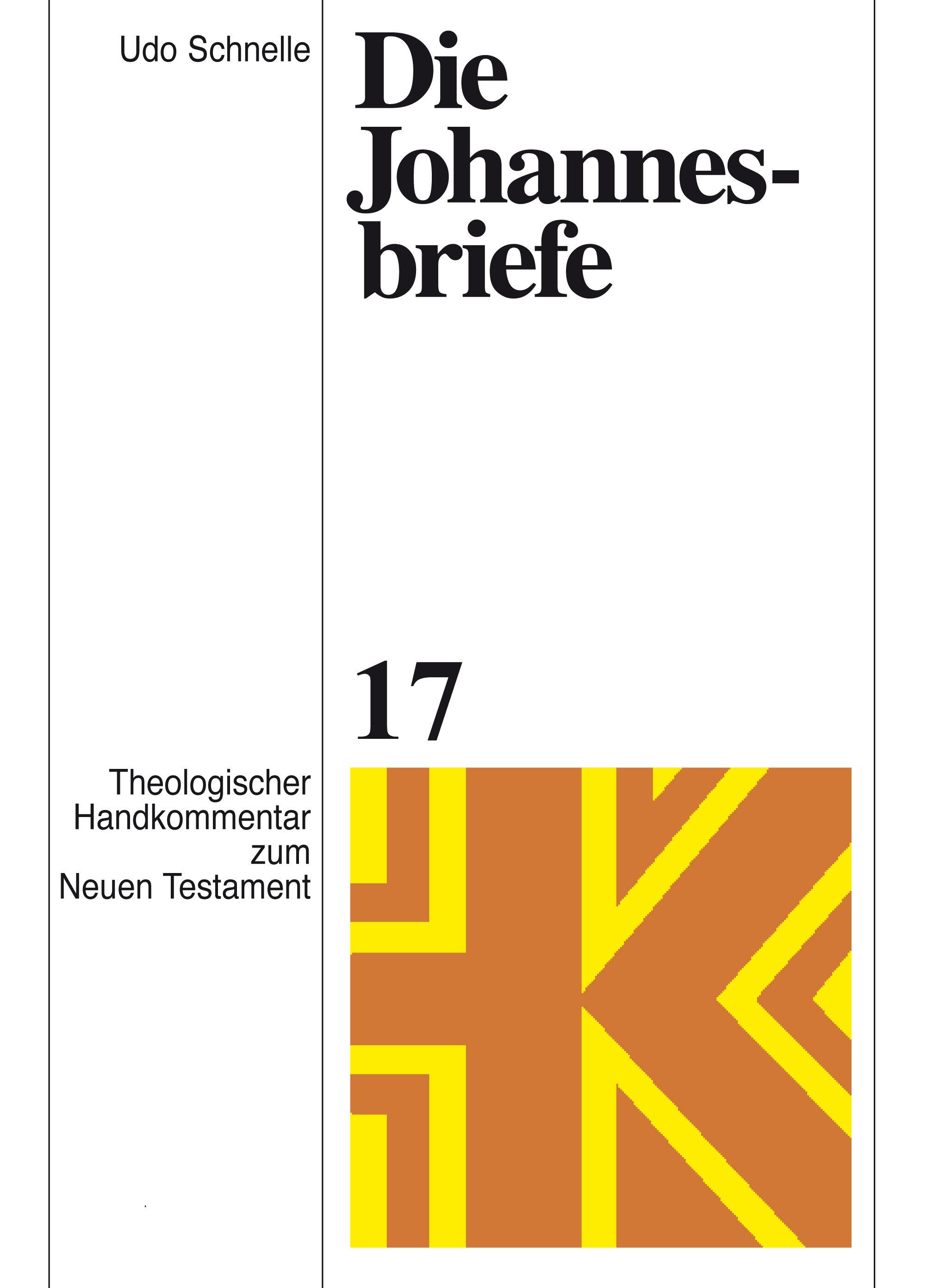 Die Johannesbriefe (Theologischer Handkommentar zum Neuen Testament | ThHK)
