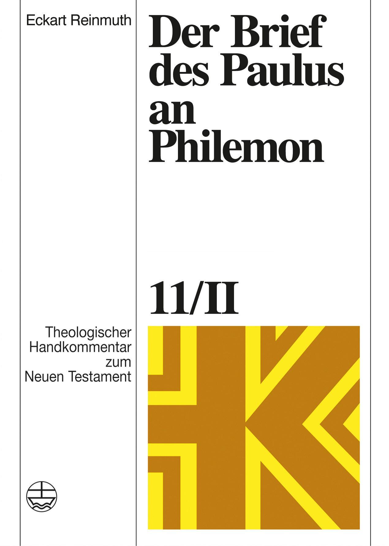 Der Brief des Paulus an Philemon (Theologischer Handkommentar zum Neuen Testament | ThHK)