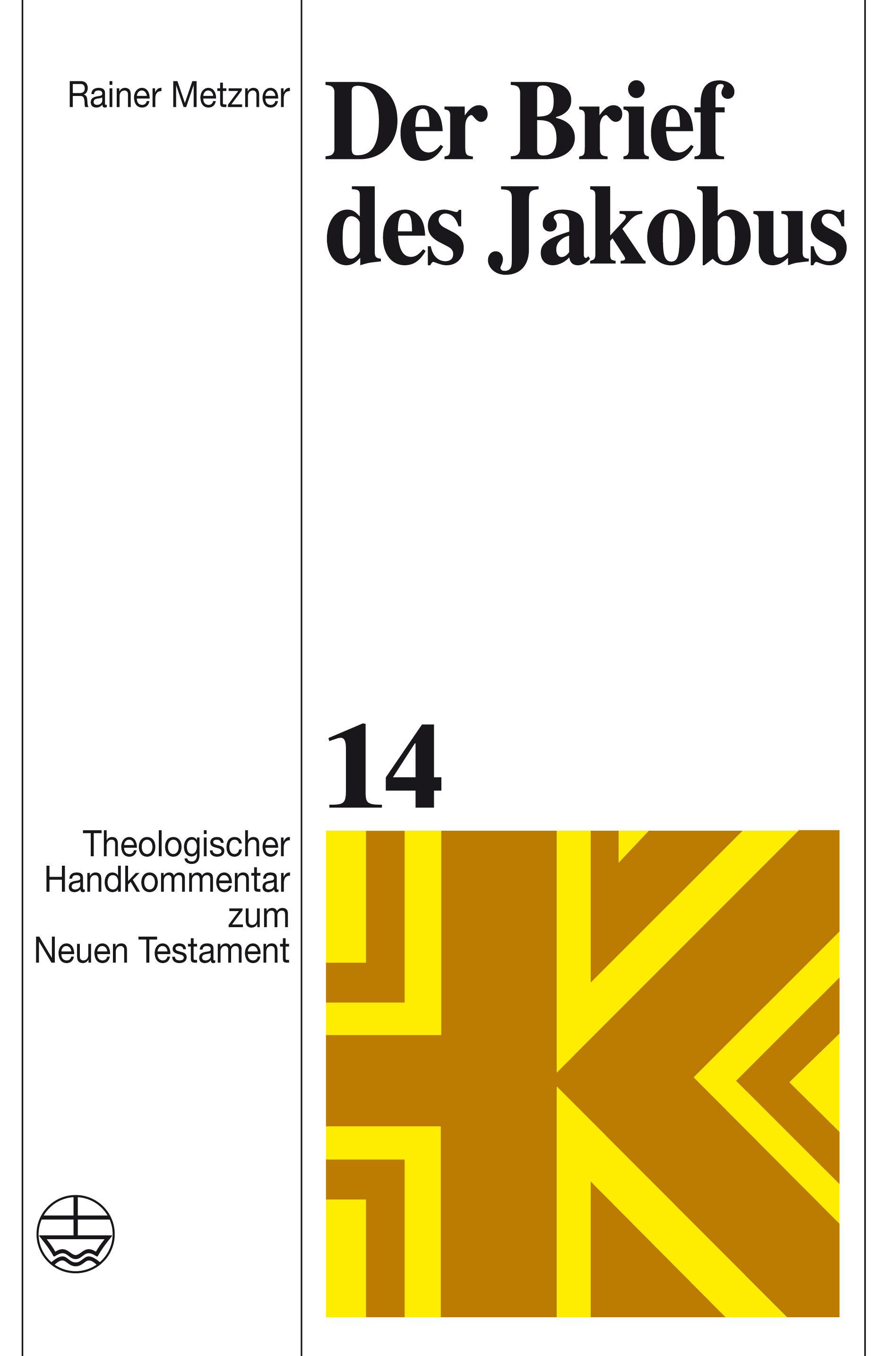 Der Brief des Jakobus (Theologischer Handkommentar zum Neuen Testament | ThHK)