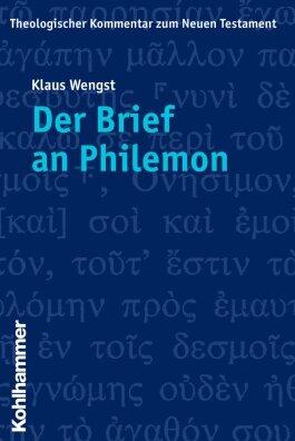 Der Brief an Philemon (Theologischer Kommentar zum Neuen Testament | ThKNT)