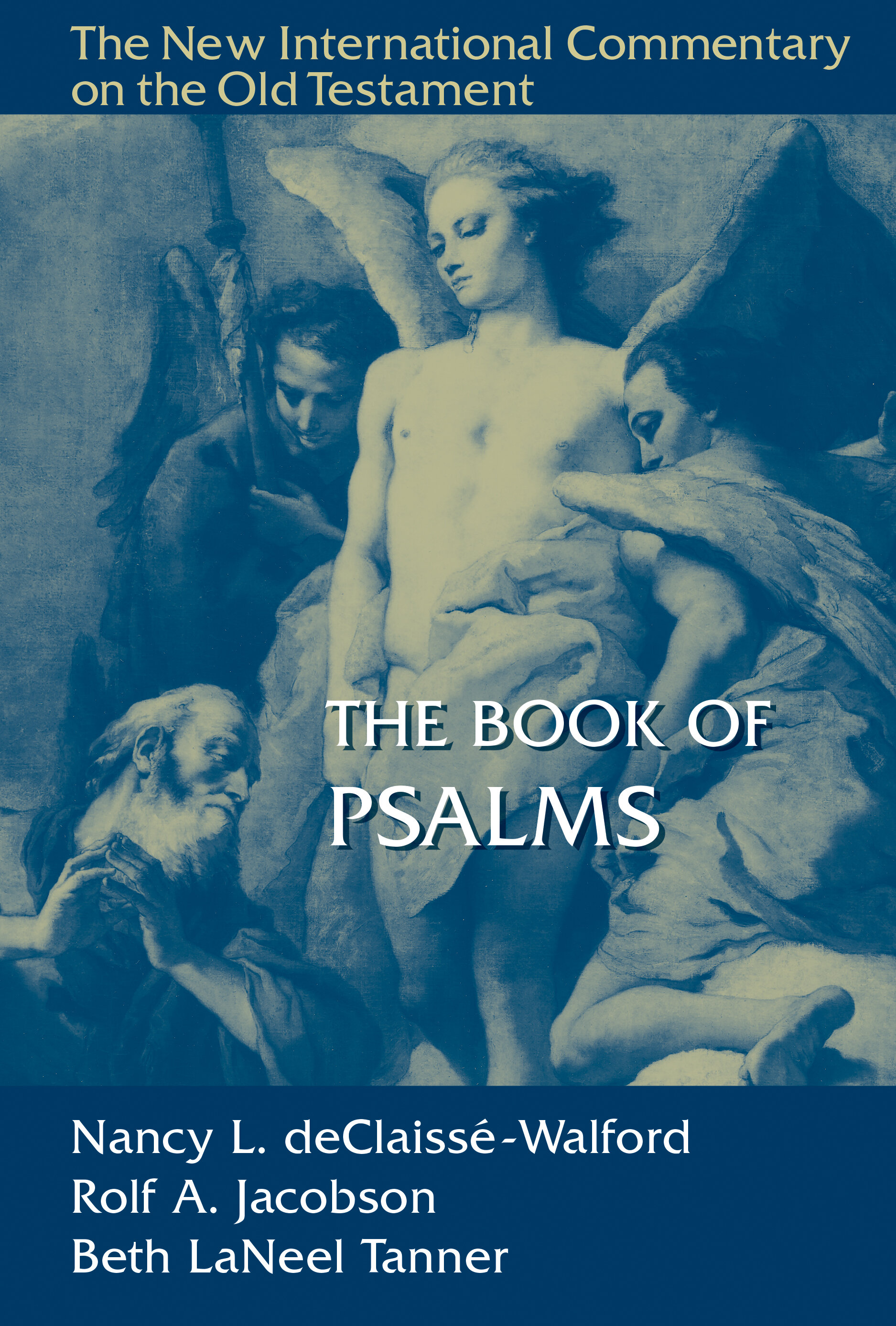 The Book of Psalms (The New International Commentary on the Old Testament | NICOT)