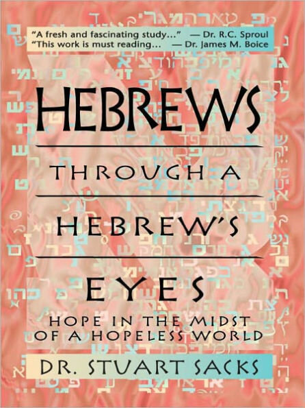 Hebrews Through a Hebrew's Eyes