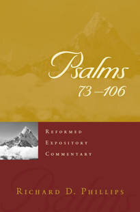 Psalms 73–106 (Reformed Expository Commentary | REC)