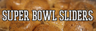 Super Bowl Sliders