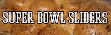 Super Bowl Sliders