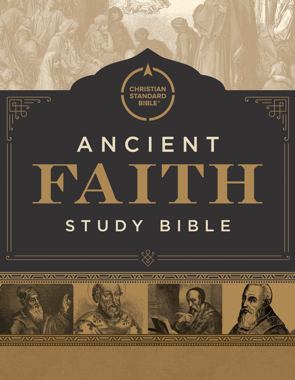 CSB Ancient Faith Study Bible Notes