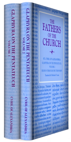 Glaphyra on the Pentateuch (Fathers of the Church) (2 vols.)
