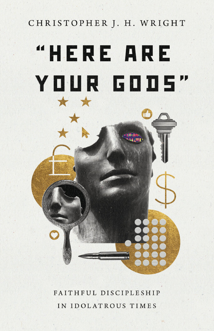 """""""Here Are Your Gods"""": Faithful Discipleship in Idolatrous Times"""