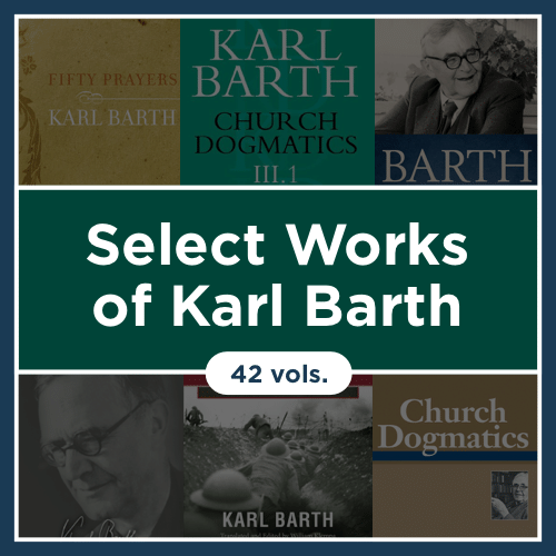Select Works of Karl Barth (42 vols.)