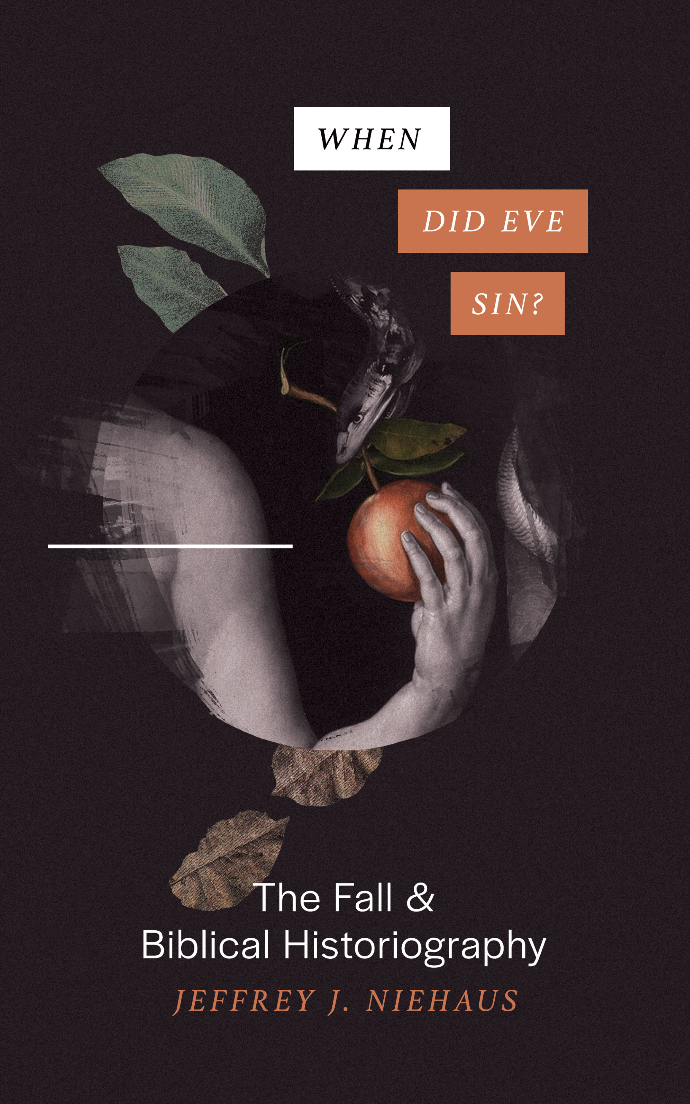 When Did Eve Sin?