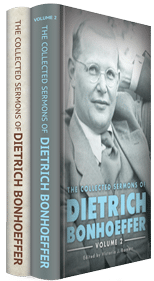 The Collected Sermons of Dietrich Bonhoeffer (2 vols.)