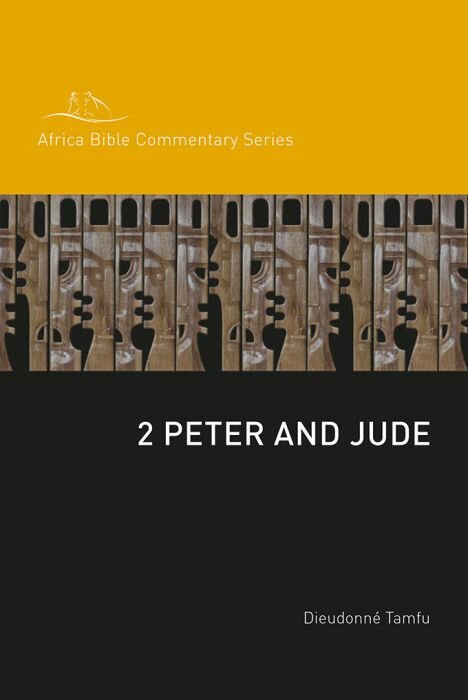 2 Peter and Jude (Africa Bible Commentary)