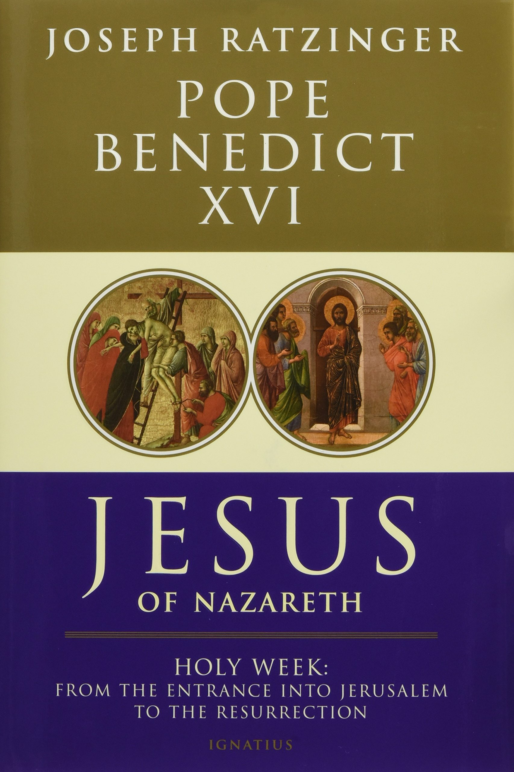 Jesus of Nazareth: Holy Week; From the Entrance into Jerusalem to the Resurrection