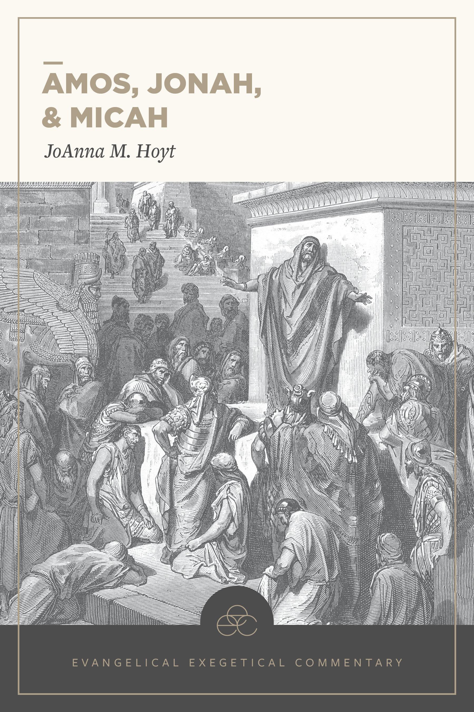 Amos, Jonah, & Micah