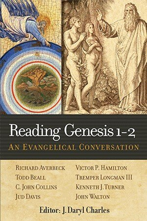 Reading Genesis 1–2: An Evangelical Conversation