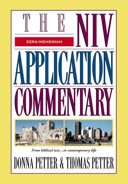 Ezra, Nehemiah (NIV Application Commentary | NIVAC)