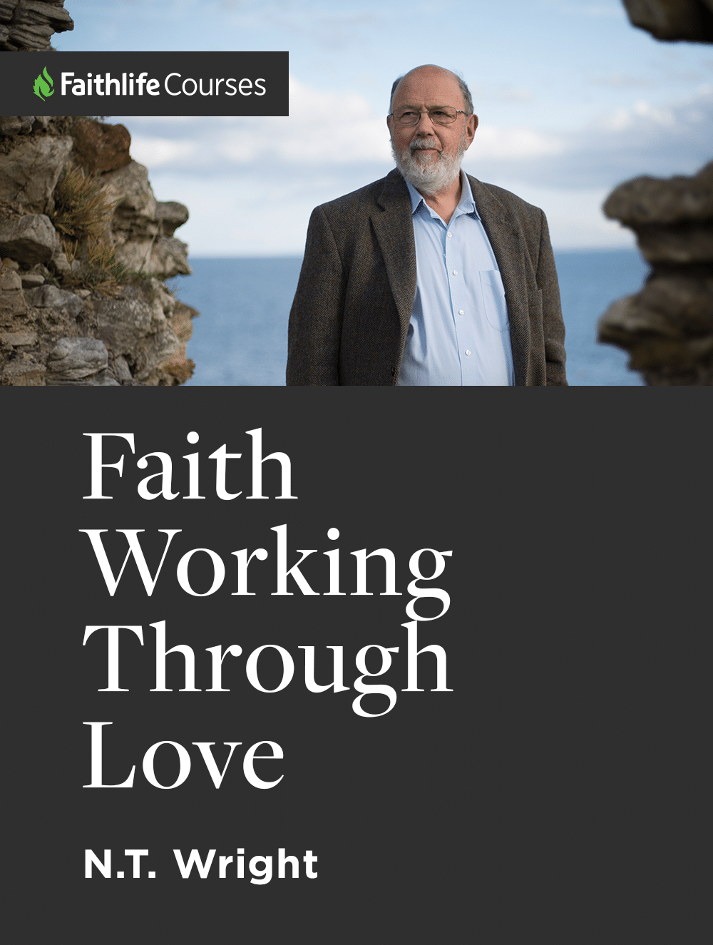 Faith Working Through Love by N.T. Wright (1 hour course)