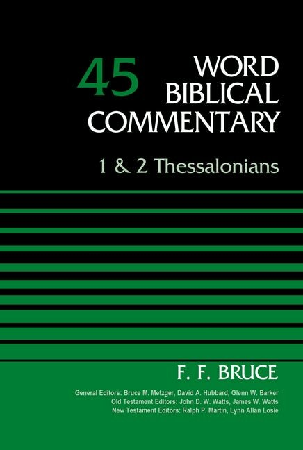 1 & 2 Thessalonians (Word Biblical Commentary, Volume 45 | WBC)