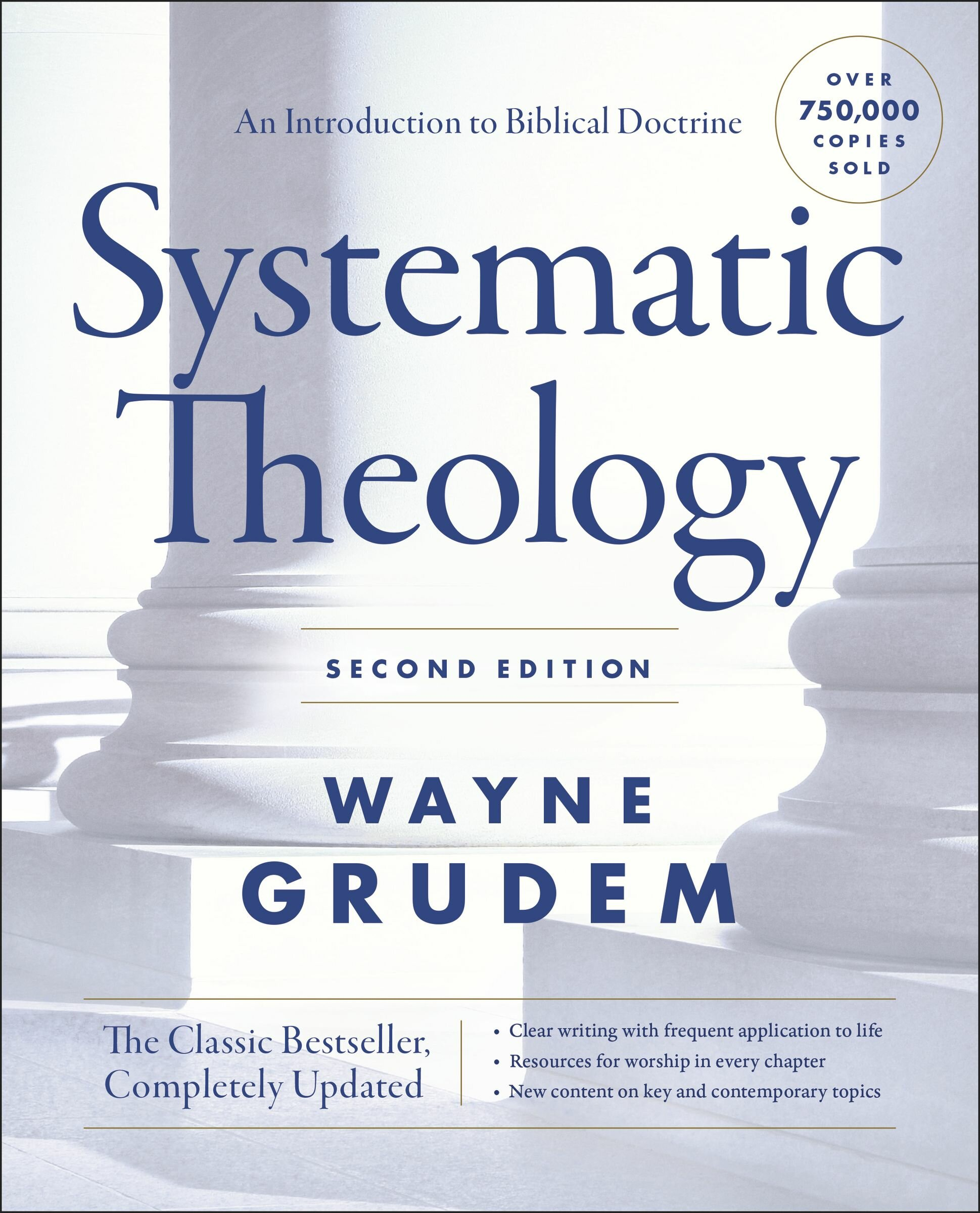 Systematic Theology: An Introduction to Biblical Doctrine, 2nd ed.