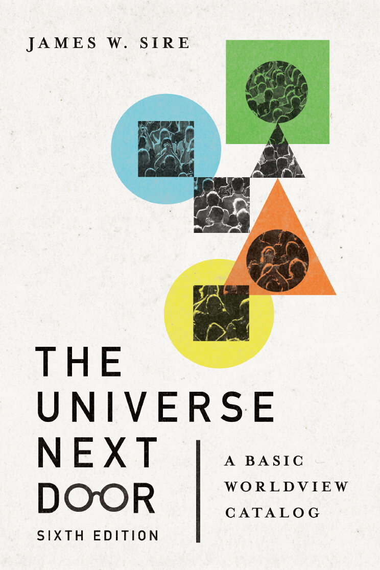 The Universe Next Door: A Basic Worldview Catalog, 6th ed.