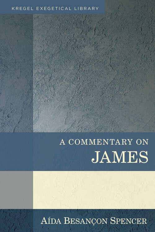 A Commentary on James (Kregel Exegetical Library)