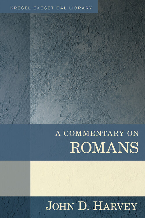 A Commentary on Romans (Kregel Exegetical Library)