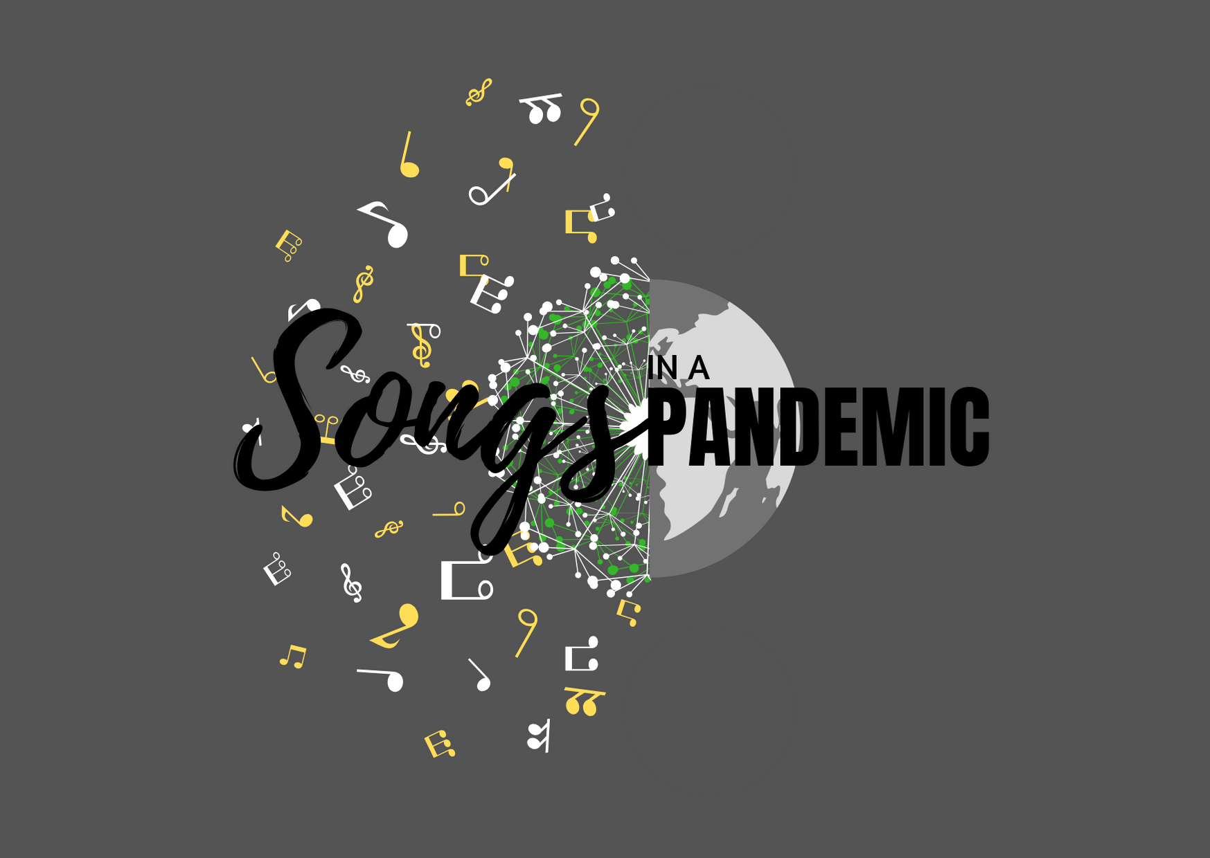 Songs in a Pandemic - Part 1, Introduction