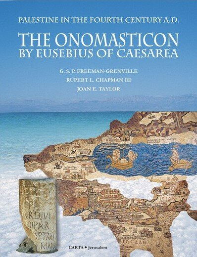 The Onomasticon by Eusebius of Caesarea: Palestine in the Fourth Century A.D.
