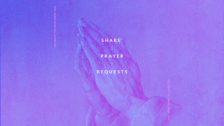 Share Prayer Requests