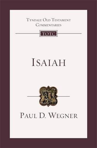 Isaiah: An Introduction and Commentary (Tyndale Old Testament Commentary)