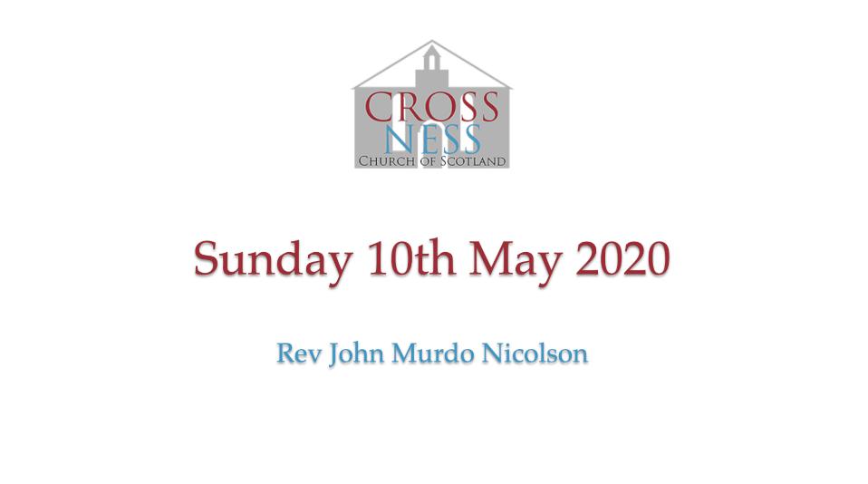 Sunday morning service 10th May 2020
