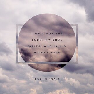 Scriptureart 0817 - Psalm 130 5 ESV English