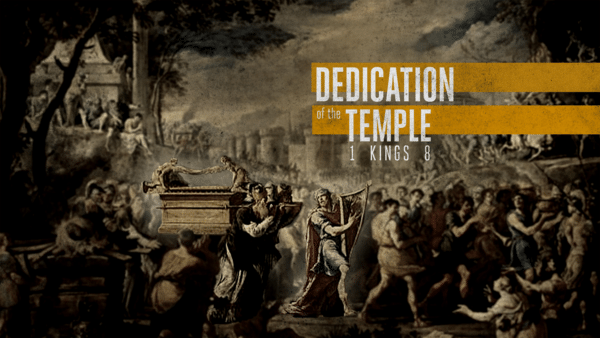 1 Kings 6-9: A House of Worship-Either a Help or a Hazard