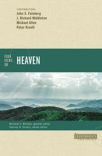Four Views on Heaven (Counterpoints)