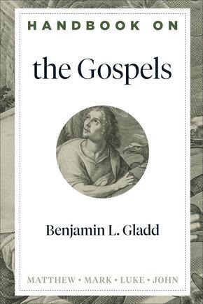 Handbook on the Gospels (Handbooks on the New Testament)