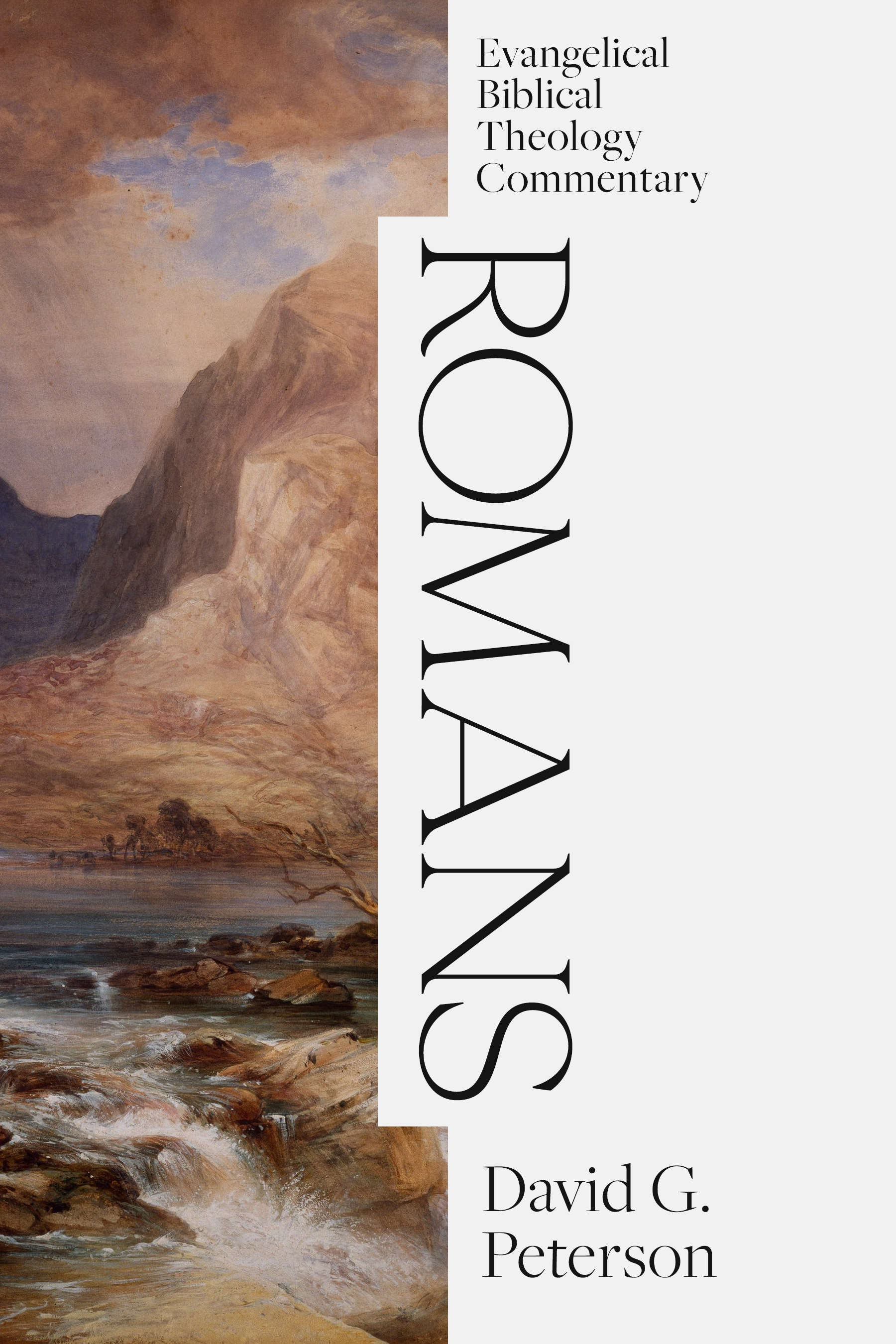Romans: Evangelical Biblical Theology Commentary (EBTC)