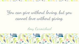 Love and Giving - Carmichael