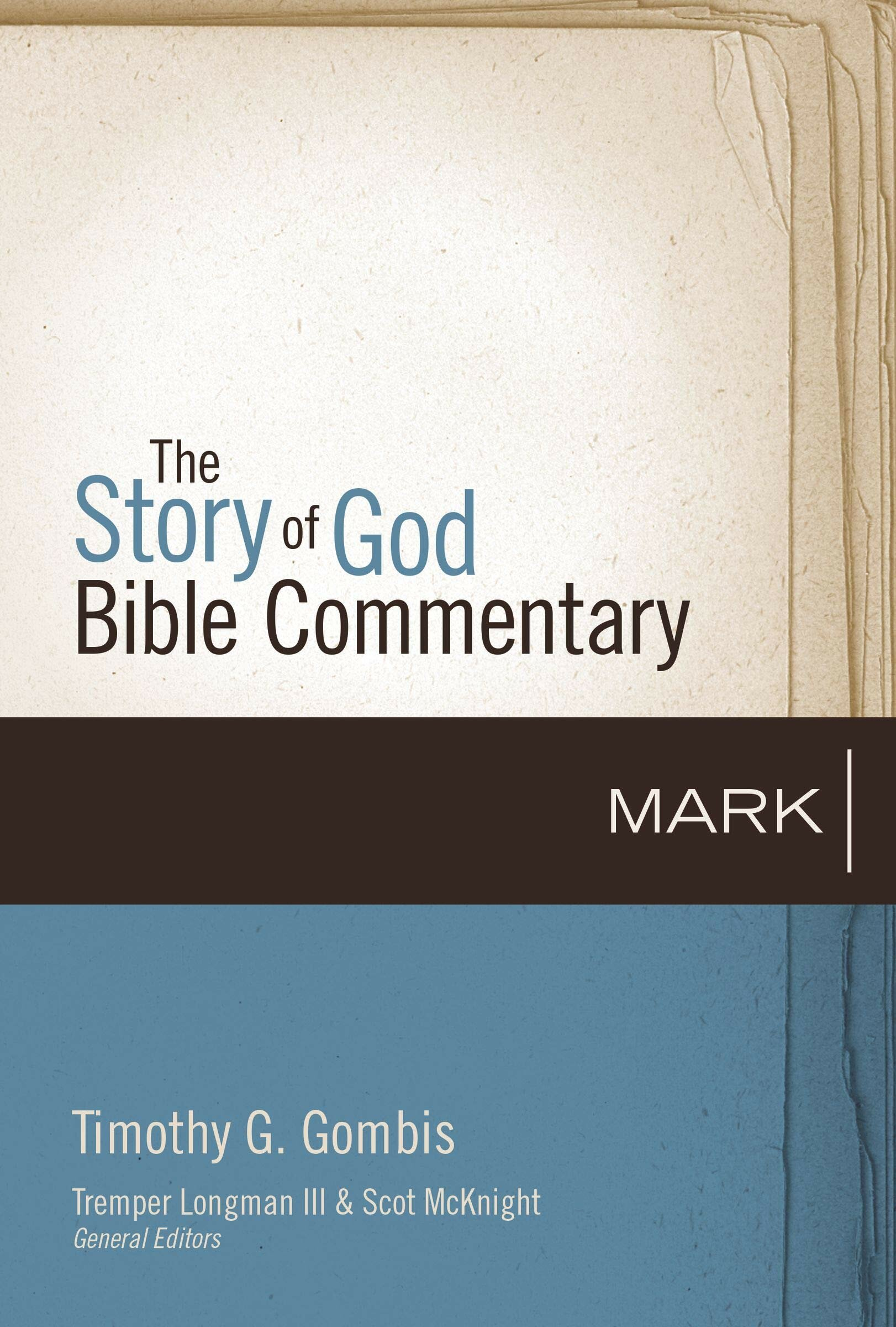 Mark (The Story of God Bible Commentary)