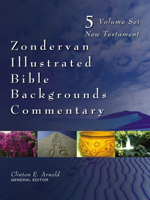 Zondervan Illustrated Bible Backgrounds Commentary: New Testament (5 vols.)