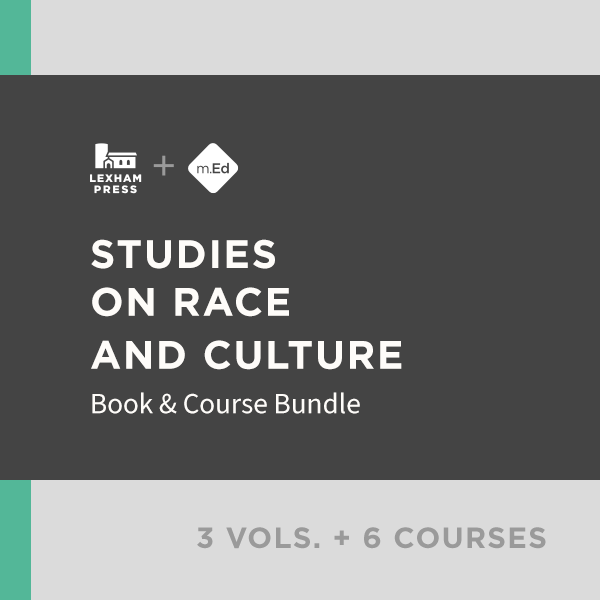 Studies on Race and Culture: Book & Course Bundle (3 vols.; 6 courses)