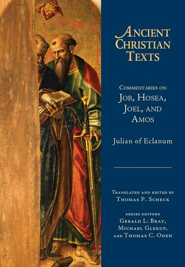 Commentaries on Job, Hosea, Joel, and Amos (Ancient Christian Texts)