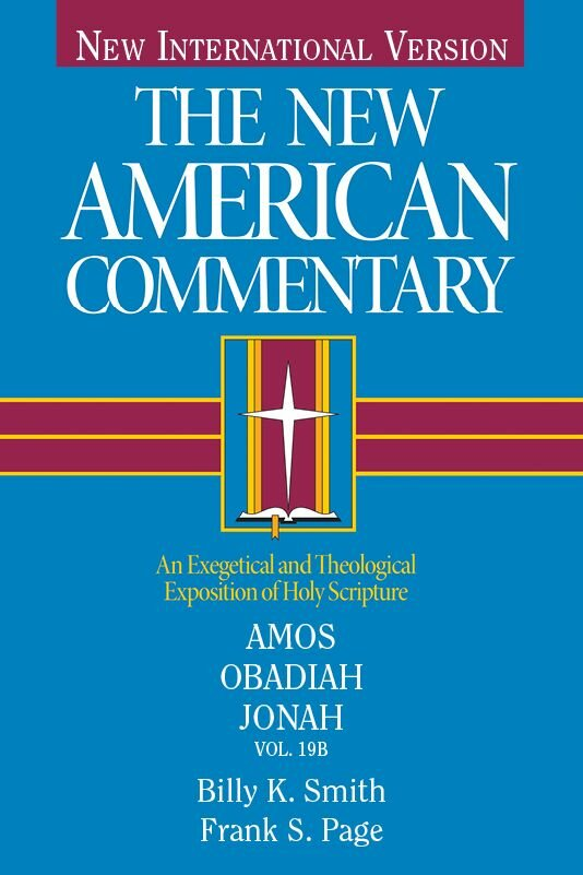 Amos, Obadiah, Jonah (The New American Commentary | NAC)